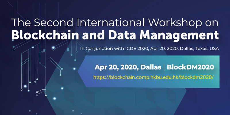 The Second International Workshop on Blockchain and Data Management (BlockDM 2020)